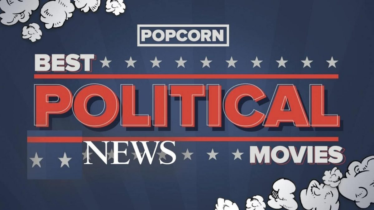 The Best Political Moves On Netflix | Movies You Need to Watch